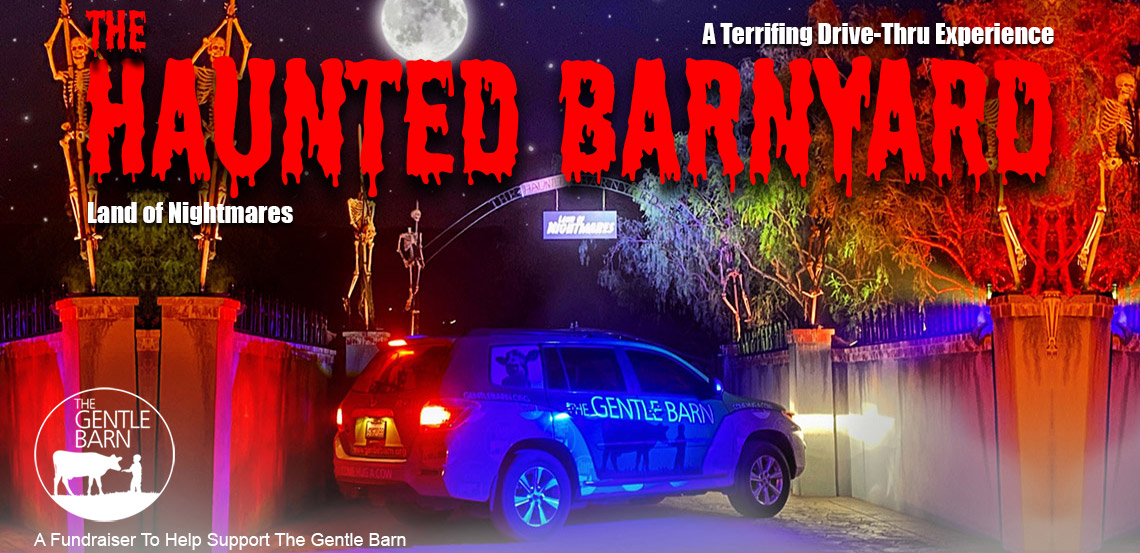 The Gentle Barn :: The Haunted Barnyard